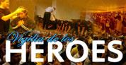 Vigilia de los Héroes – 30 de Marzo