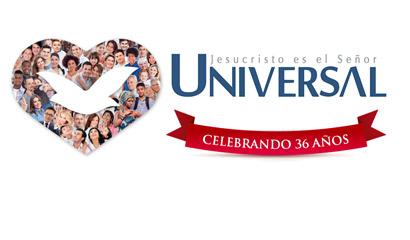 Universal: Una trayectoria de sueños, luchas, persecuciones y muchas victorias
