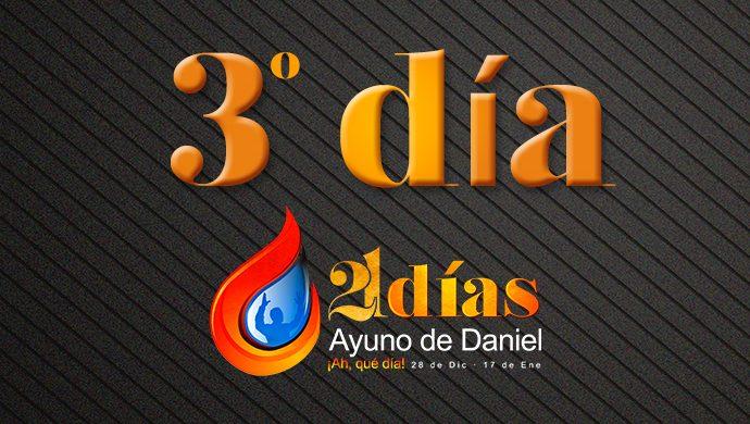 Ayuno de Daniel – 3° día