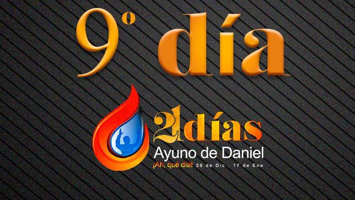 Ayuno de Daniel – 9° día