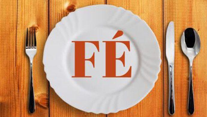 La fe y nuestra comida
