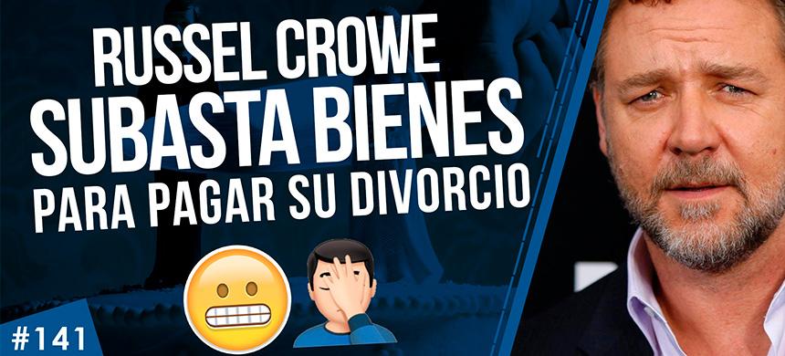 Russell Crowe SUBASTA BIENES para pagar su divorcio