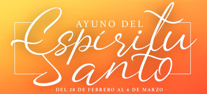 Ayuno del Espíritu Santo: participe de este propósito espiritual