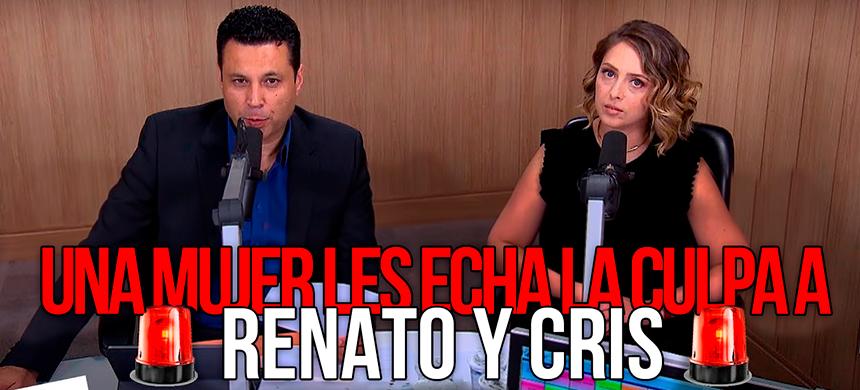 Una mujer culpa a Renato y Cris porque escucha lo que no quiere