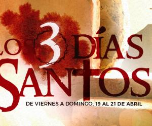 """Semana Santa: del 19 al 21 de abril, participe de la ceremonia """"Los 3 días Santos"""""""