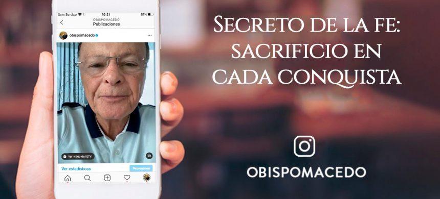 Secreto de la fe: sacrificio en cada conquista