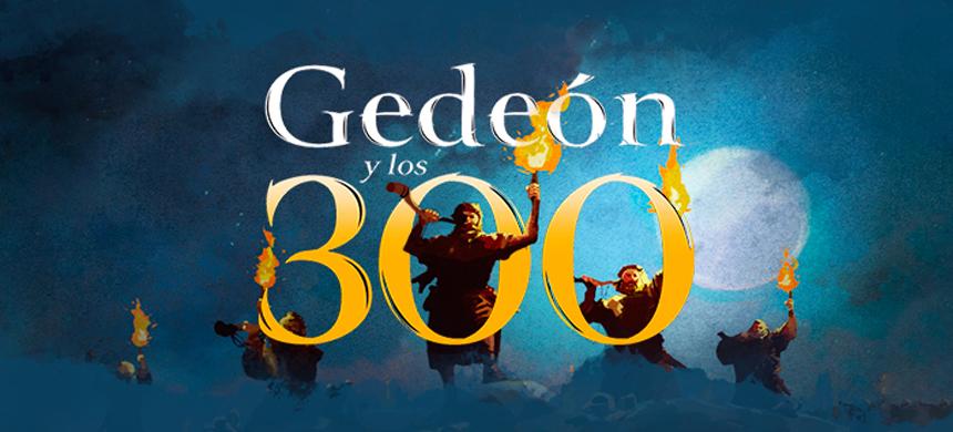 Gedeón y los 300 – Continuación del capítulo 1