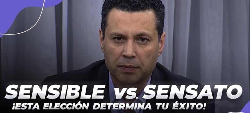 SENSIBLE vs. SENSATO: por qué esta elección determinará tu éxito