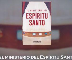 Consejo de lectura: El Ministerio del Espíritu Santo